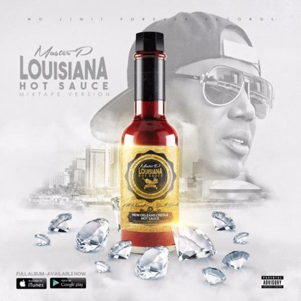 Master P - Louisiana Hot Sauce (Mixtape Stream/Download)