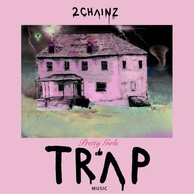 2 Chainz - Pretty Girls Like Trap Music (Album Stream)