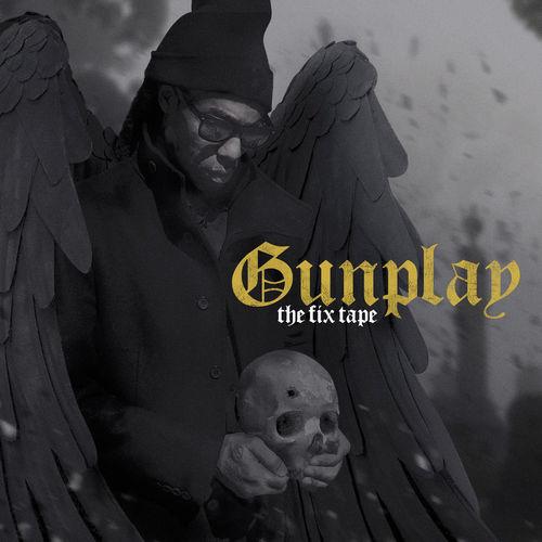 GUNPLAY - THE FIX TAPE
