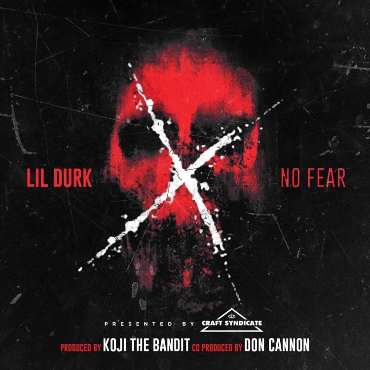 Lil Durk - No Fear